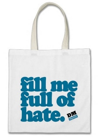 ToteBag   Fill me Full of Hate   Zazzle.co.uk
